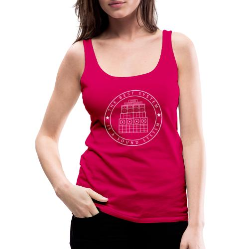 The Best System is a Sound System - Women's Premium Tank Top