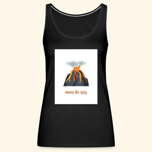 Volcan mon île 974 - Débardeur Premium Femme