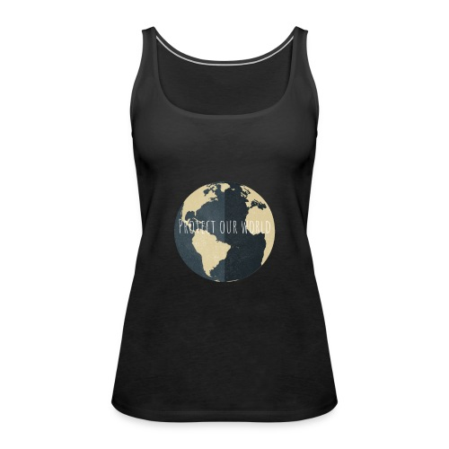 Protect our world - Frauen Premium Tank Top