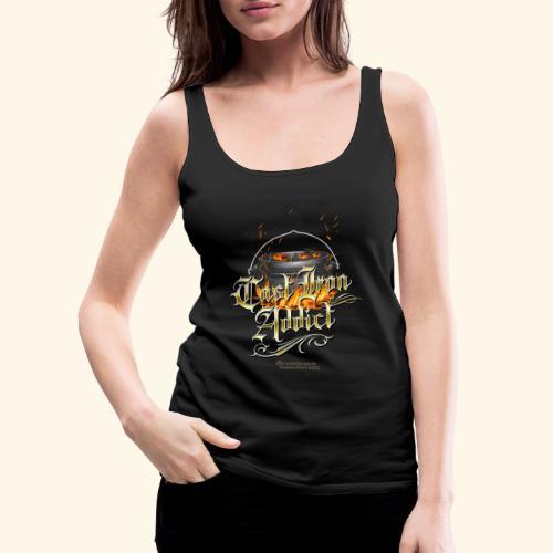 Cast Iron Addict - Frauen Premium Tank Top