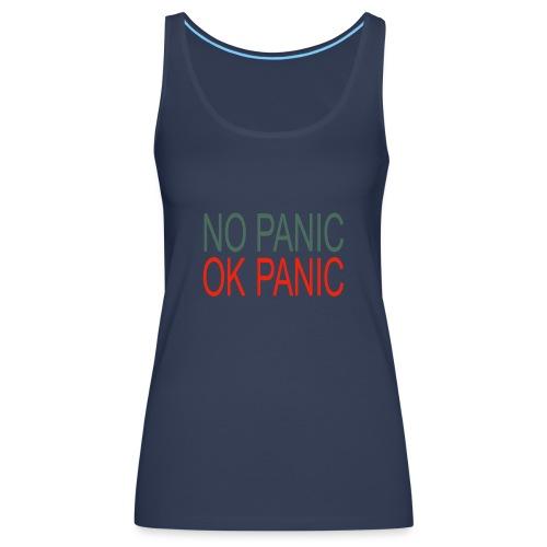 OK Panic - Canotta premium da donna