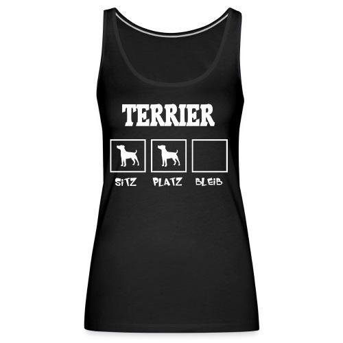 Terrier SITZ PLATZ BLEIB - Frauen Premium Tank Top