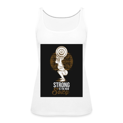 Strong is The New Sexy - Naisten premium hihaton toppi
