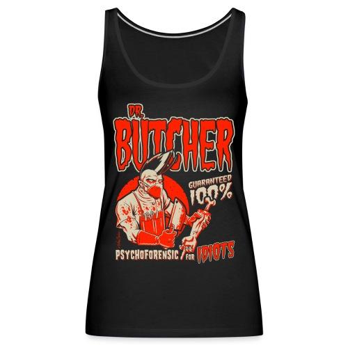 Dr. Butcher 2 - Camiseta de tirantes premium mujer