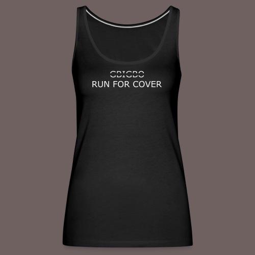 GBIGBO zjebeezjeboo - Tranches - Run For Cover - Débardeur Premium Femme