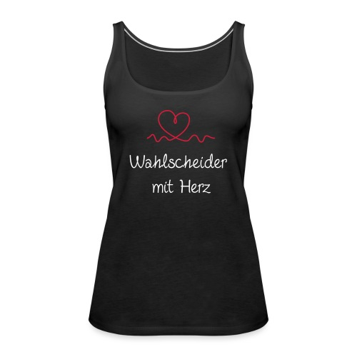 wahlscheider-mit-herz w - Frauen Premium Tank Top