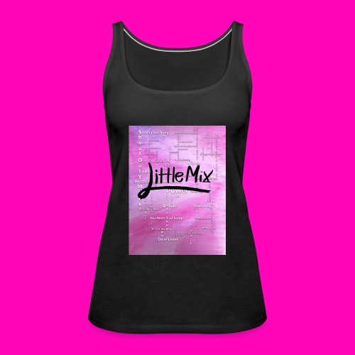 Little Mix success over the past 7 years - Women's Premium Tank Top