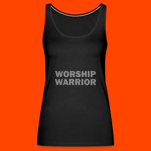 WORSHIP WARRIOR - Frauen Premium Tank Top