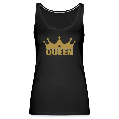 I m the Queen - Débardeur Premium Femme