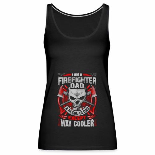 Ich bin ein Feuerwehr DAD - Frauen Premium Tank Top