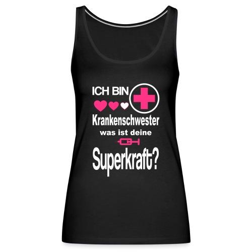 Krankenschwester Superkraft - Women's Premium Tank Top
