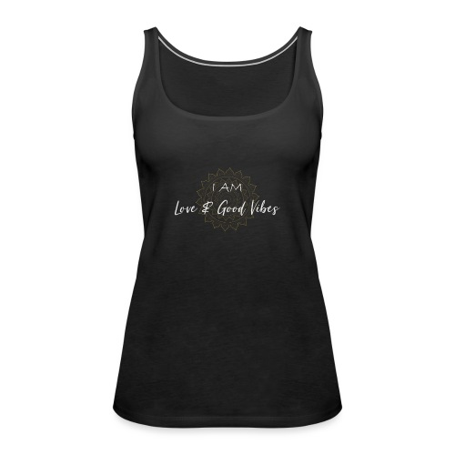I am love and good vibes white gold - Frauen Premium Tank Top