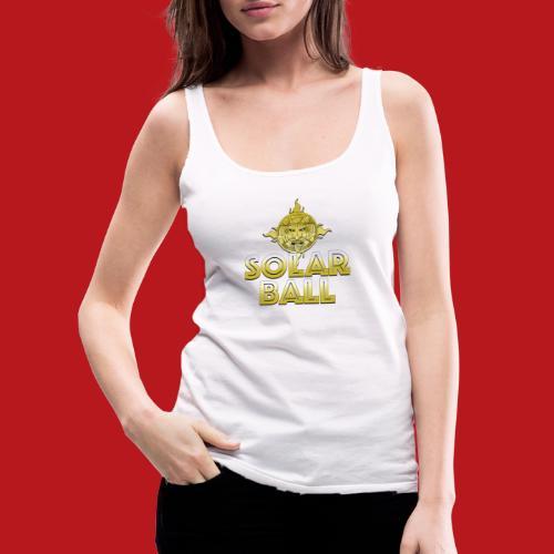 Solar Ball - Débardeur Premium Femme