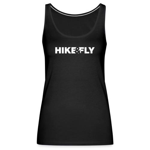 Hike Fly - Frauen Premium Tank Top