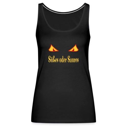 Halloween Süßes oder Saures mit Zombieaugen - Frauen Premium Tank Top
