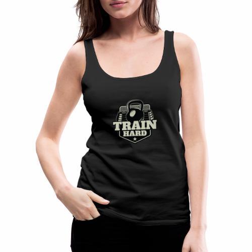Train Hard - Frauen Premium Tank Top