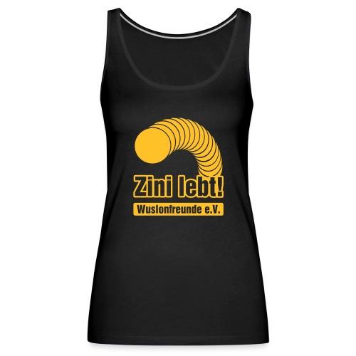Zini lebt! - Frauen Premium Tank Top