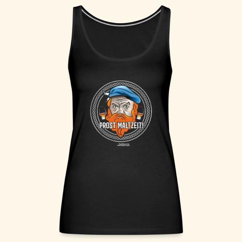 Whisky T Shirt Design Prost Maltzeit - Frauen Premium Tank Top
