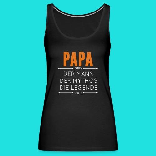 Papa - Frauen Premium Tank Top