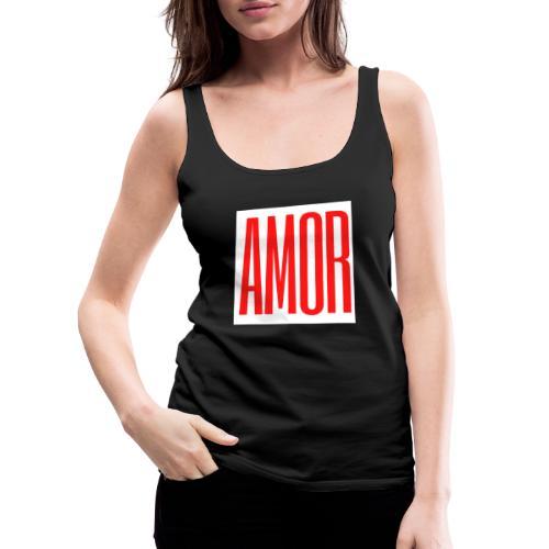 AMOR - Camiseta de tirantes premium mujer