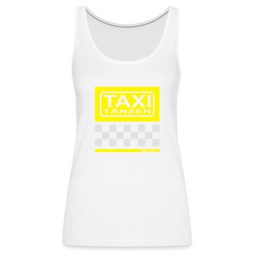 Taxitänzer - Frauen Premium Tank Top