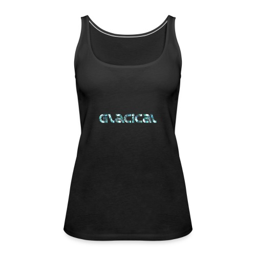 Original Glacical - Vrouwen Premium tank top