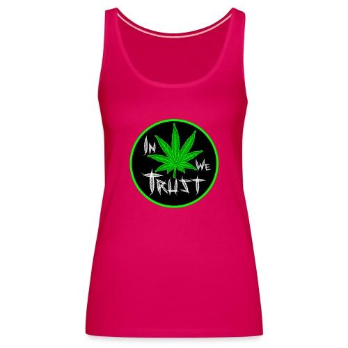 In weed we trust - Camiseta de tirantes premium mujer