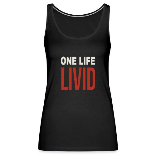 Livid - Women's Premium Tank Top