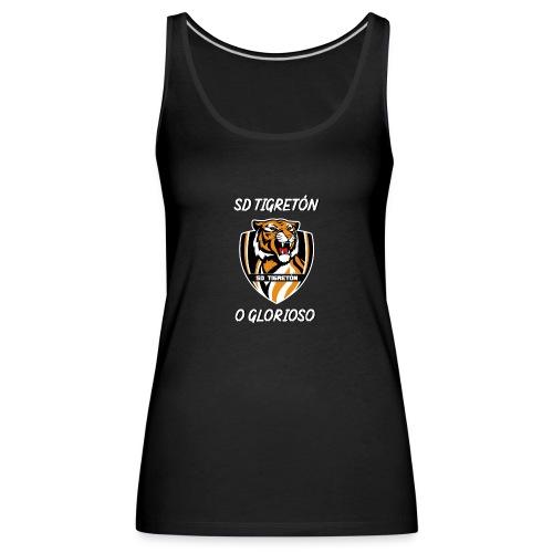 O GLORIOSO - SD TIGRETÓN - Camiseta de tirantes premium mujer