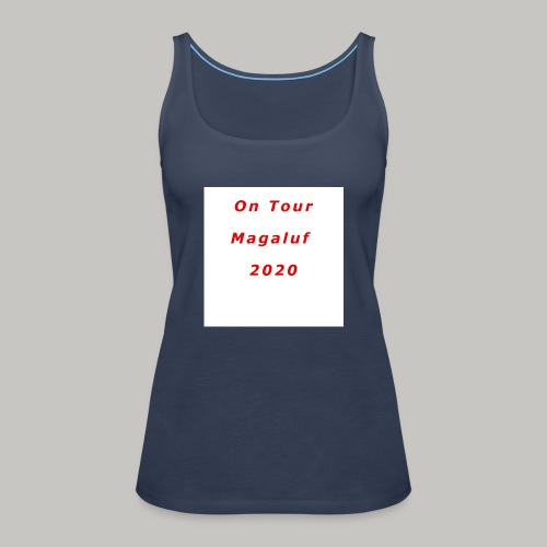 On Tour In Magaluf, 2020 - Printed T Shirt - Women's Premium Tank Top