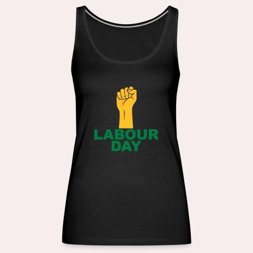 Día del trabajo / Puño en alto - Camiseta de tirantes premium mujer