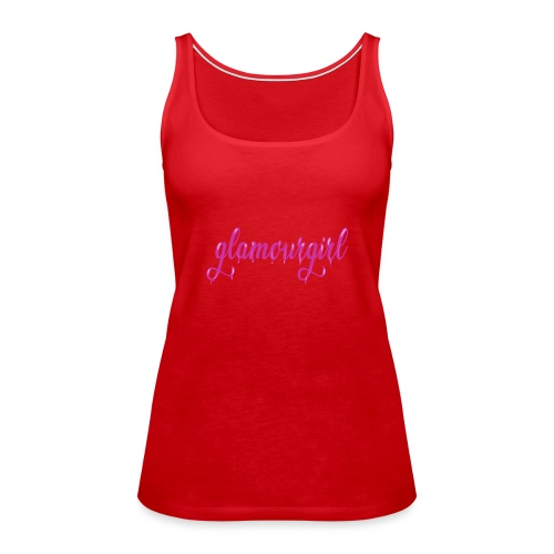 Glamourgirl dripping letters - Vrouwen Premium tank top
