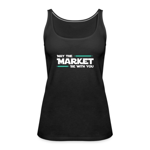 May the market be with you - Débardeur Premium Femme