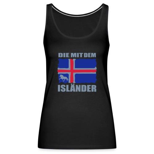 Die mit dem Isländer - Frauen Premium Tank Top