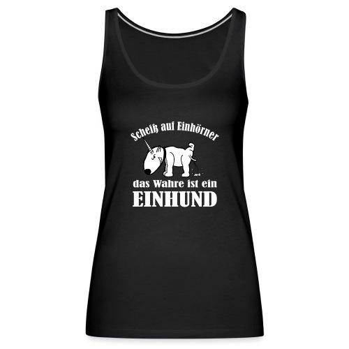 Einhund - Frauen Premium Tank Top