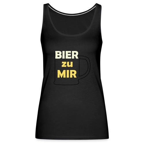 Bier zu mir - Frauen Premium Tank Top