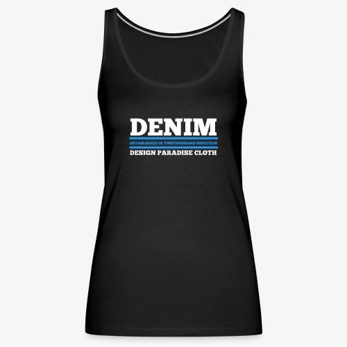 Denim Design Paradise (dunkel) - Frauen Premium Tank Top