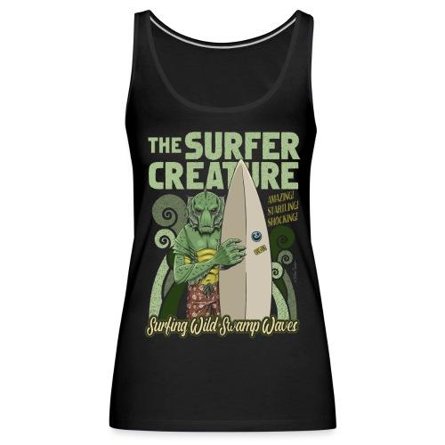 La criatura surfista - Camiseta de tirantes premium mujer