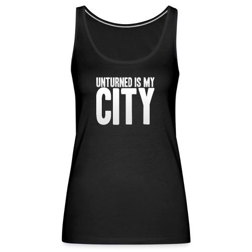 Unturned is my city - Women's Premium Tank Top