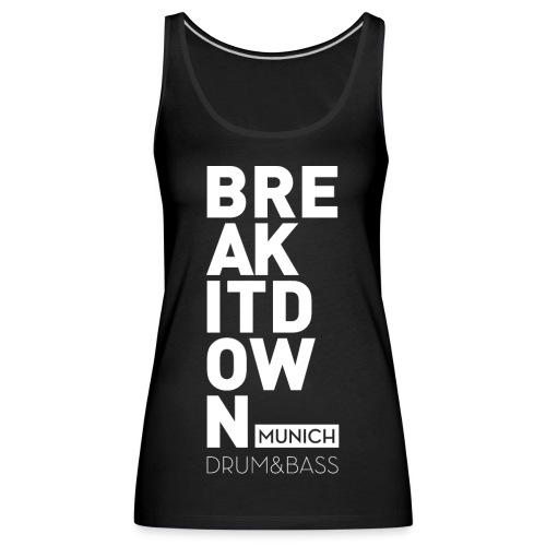 Break it Down (White2) - Frauen Premium Tank Top