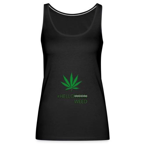Helloween/weed Fun T-Shirt - Frauen Premium Tank Top