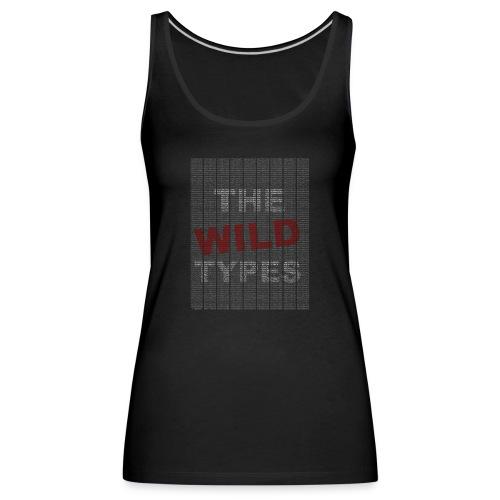 TheWildTypes copy png - Frauen Premium Tank Top