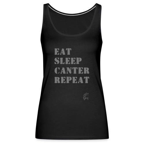 Eat Sleep Canter Repeat - Pferd Reiten VECTOR - Frauen Premium Tank Top
