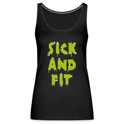 Sick and fit - original - Women's Premium Tank Top