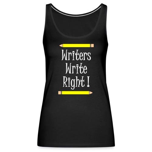Writers Write Right White Text - Women's Premium Tank Top