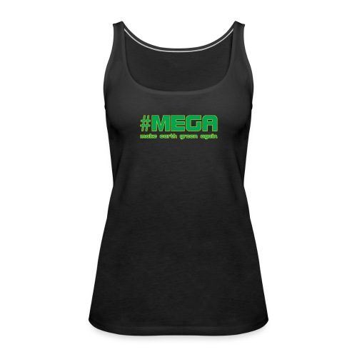 #MEGA - Frauen Premium Tank Top
