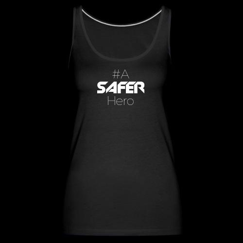 #ASaferHero - Frauen Premium Tank Top