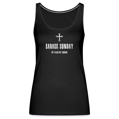 garage sunday - Frauen Premium Tank Top