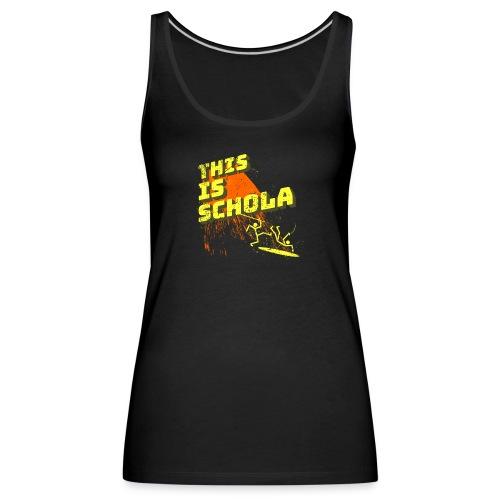 This is schola - Women's Premium Tank Top