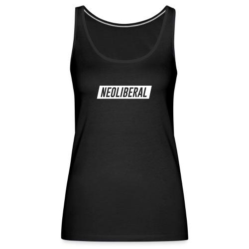 NEOLIBERAL - Frauen Premium Tank Top